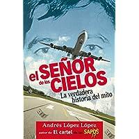 El señor de los cielos / Lord of the Skies (Spanish Edition)