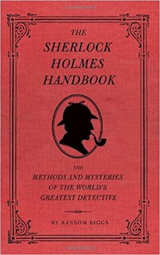 Afbeeldingsresultaat voor the sherlock holmes handbook ransom riggs
