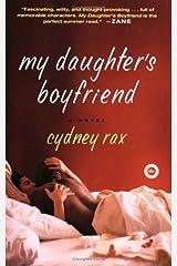 My Daughter's Boyfriend: A Novel Kindle Edition