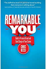 Remarkable You: Build a Personal Brand and Take Charge of Your Career Paperback