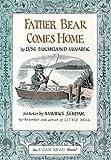 [(Father Bear Comes Home )] [Author: Else Holmelund Minarik] [Jan-1959]