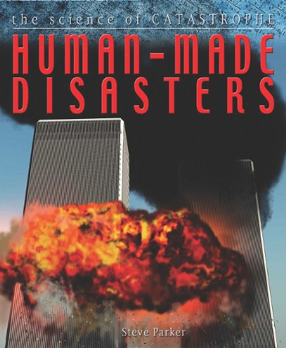 Human-Made Disasters (Science of Catastrophe) ebook