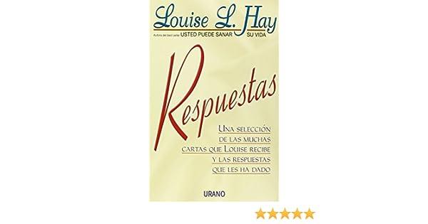 Respuestas (Crecimiento personal): Amazon.es: Hay, Louise: Libros