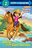 Download Island of the Lost Horses (Dora and Friends) (Step into Reading) in PDF ePUB Free Online