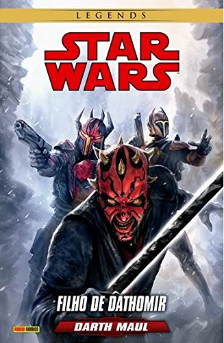 Star Wars Legends. Darth Maul. Filho de Dathomir