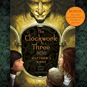 The Clockwork Three Audiobook