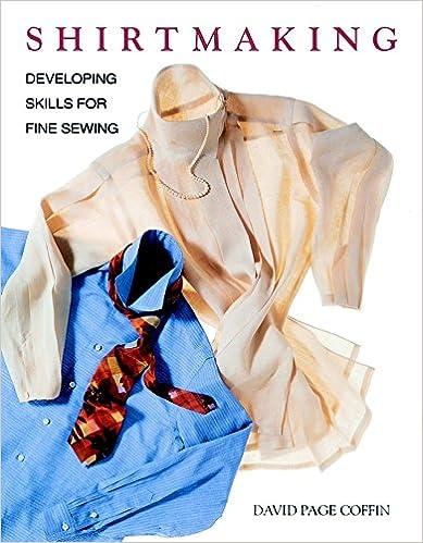 Developing Skills for Fine Sewing Shirtmaking