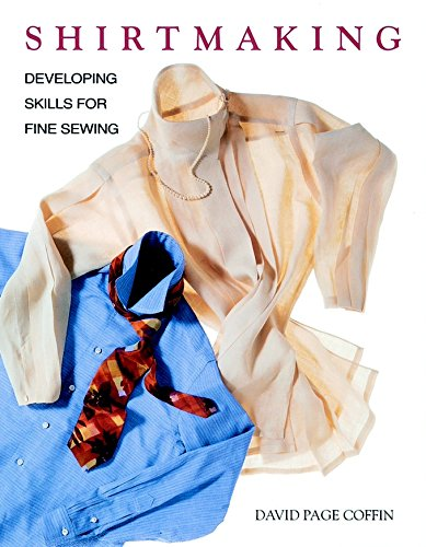Shirtmaking Developing Skills Fine Sewing