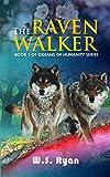 The Ravenwalker (Oceans of Humanity Book 1)