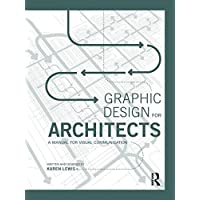Graphic Design for Architects: A Manual for Visual Communication