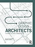 img - for Graphic Design for Architects: A Manual for Visual Communication book / textbook / text book