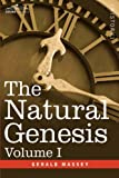 The Natural Genesis, Gerald Massey, 1602068496