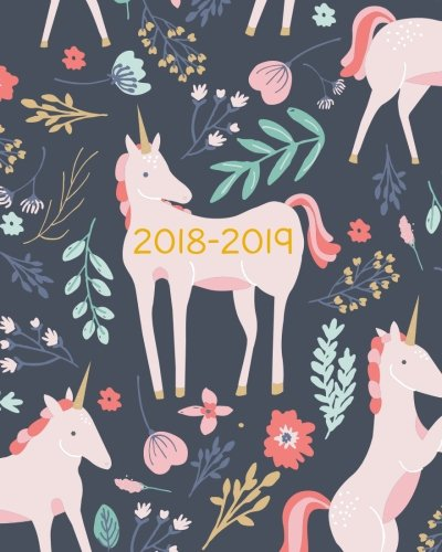 2018-2019 Planner Weekly And Monthly: Academic Calendar + Schedule Organizer and Journal Notebook | Inspirational Quotes And Unicorn Lettering Cover | ... (2018-2019 Pretty Simple Planners) (Volume 1)