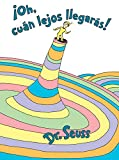 img - for  Oh, c an lejos llegar s! (Oh, the Places You'll Go! Spanish Edition) (Classic Seuss) book / textbook / text book