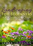 simple landscaping ideas Landscaping: A Simple Beginners Guide To Landscaping On A Budget