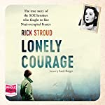 Lonely Courage | Rick Stroud