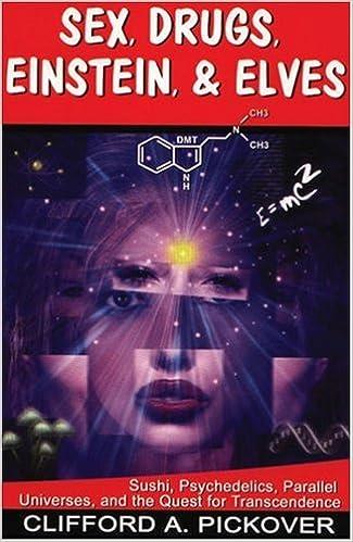 Drug einstein elf parallel psychedelics quest sex sushi transcendence universe
