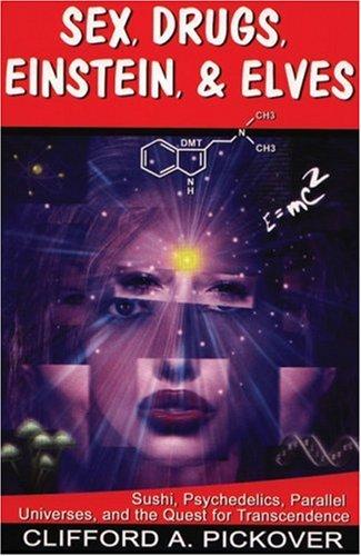 Sex Drugs Einstein Elves Transcendence product image