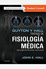 Guyton y Hall. Tratado de fisiología médica (Spanish Edition) Kindle Edition