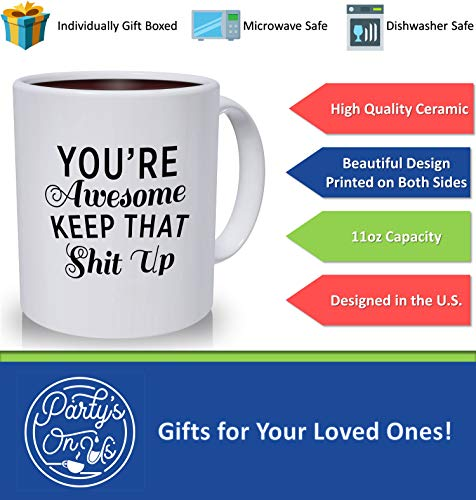 Best Morning Motivation Funny Mugs Gift, You're Awesome Keep That St Up Coffee Mug - Congratulations, Goodbye or Going Away Gift for Coworker   Gifts For Mom, Dad, Boss, Employees & Friends by Party's On Us (Image #6)