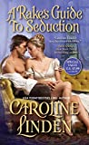 A Rake's Guide to Seduction (The Reece Family Trilogy)