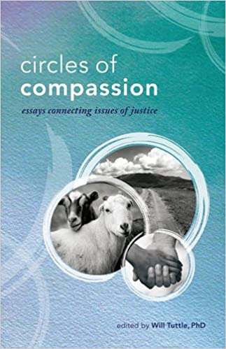 circles of compassion essays connecting issues of justice will  circles of compassion essays connecting issues of justice will tuttle robin ridley parfait studio 9781940184067 com books