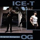 O.G. Original Gangster - Ice-T