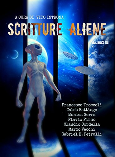 SCRITTURE ALIENE ALBO 5 (Italian Edition)
