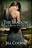 The Shadow (The Dream Slayer Book 8)