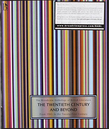 The Broadview Anthology of British Literature Volume 6B: The Twentieth Century and Beyond: From 1945 to the Twenty-First