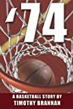 '74: A Basketball Story