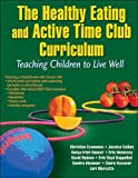 img - for Healthy Eating and Active Time Club With Web Resource: Children in Balance book / textbook / text book