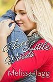 Three Little Words (Walker Family): A Novella