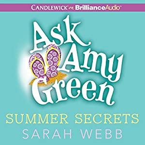 Ask Amy Green: Summer Secrets Audiobook
