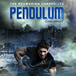 Pendulum: The Neumarian Chronicles, Volume 2 | Ciara Knight