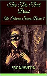 The Ties That Bind: The Forever Series, Book 5