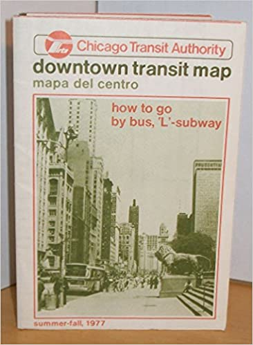 Downtown Chicago Subway Map.Chicago Transit Authority Downtown Transit Map Summer Fall 1977