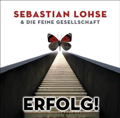 Erfolg by Sebastian Lohse & die Feine Gesellschaft