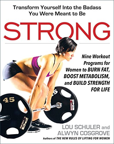 Strong: Nine Workout Programs for Women to Burn Fat, Boost Metabolism, and Build Strength for Life (Womens Mystic Training)