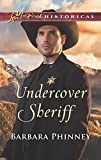 img - for Undercover Sheriff (Love Inspired Historical) book / textbook / text book