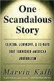 One Scandalous Story, Marvin Kalb, 1416576371