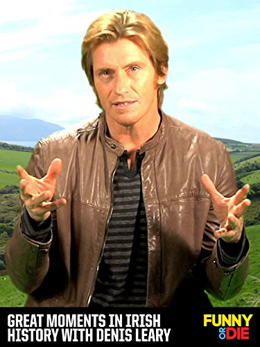 Significant Moments in Irish History with Denis Leary