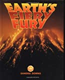 img - for Earth's Fiery Fury (Exploring Planet Earth) book / textbook / text book