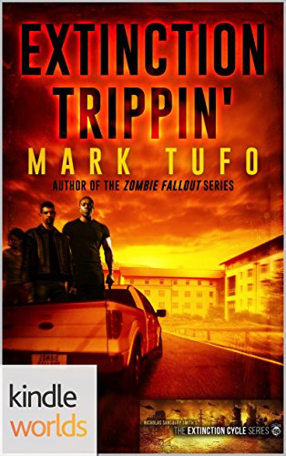 Extinction Cycle: Extinction Trippin' (Kindle Worlds Novella) by [Tufo, Mark]