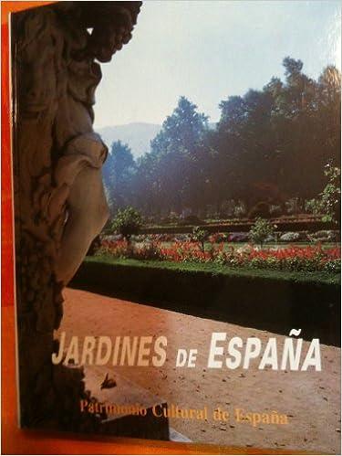 Jardines de España (Patrimonio cultural de España): Amazon.es ...