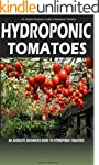 Hydroponic Tomatoes: A Complete Guide...