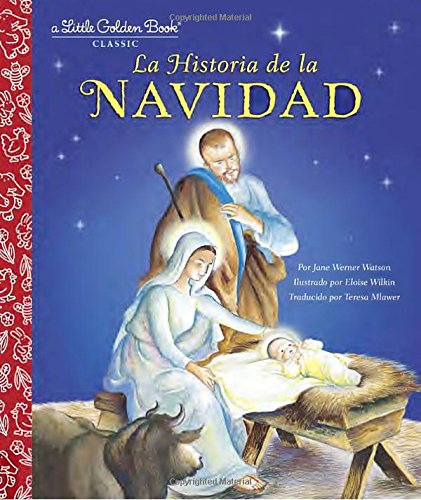 La Historia de la Navidad (Little Golden Book) (Spanish Edition)