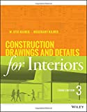 Construction Drawings and Details for Interiors 3rd Edition