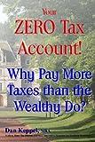 Your ZERO Tax Account!, Dan Keppel, 1482772795