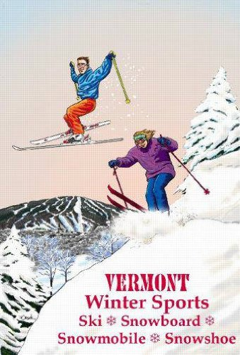(Vermont Winter Sports Ski Poster 24 x 36 Inches.)